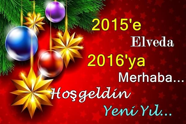 2015'e Elveda 2016'a Merhaba