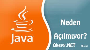 Java neden açılmıyor?