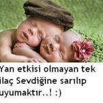 Yan etkisi olmayan tek ilaç Sevdiğime sarılıp uyumaktır …!